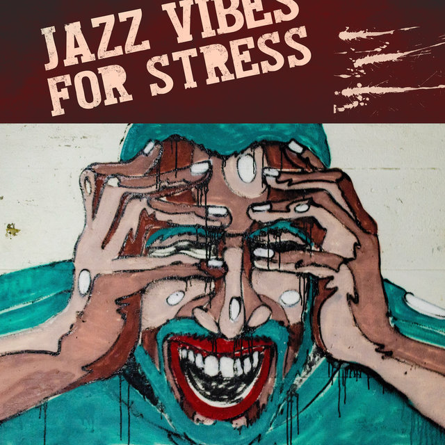 Jazz Vibes for Stress – Perfect Relax Zone, Instrumental Jazz Music Ambient