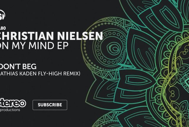 Christian Nielsen - I Don't Beg - Mathias Kaden Fly-High Remix