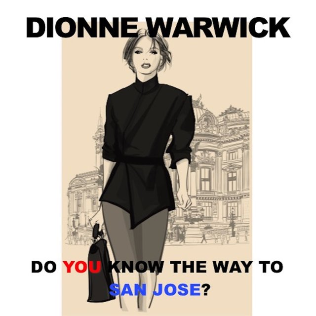 Do You Know the Way to San Jose (Live)