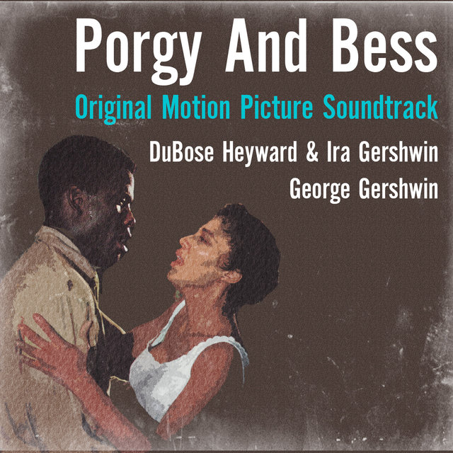 George Gershwin: Porgy and Bess (Original Motion Picture Soundtrack)