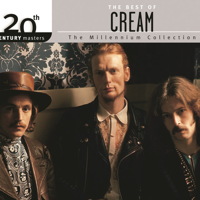 The Best Of Cream 20th Century Masters The MIllennium Collection