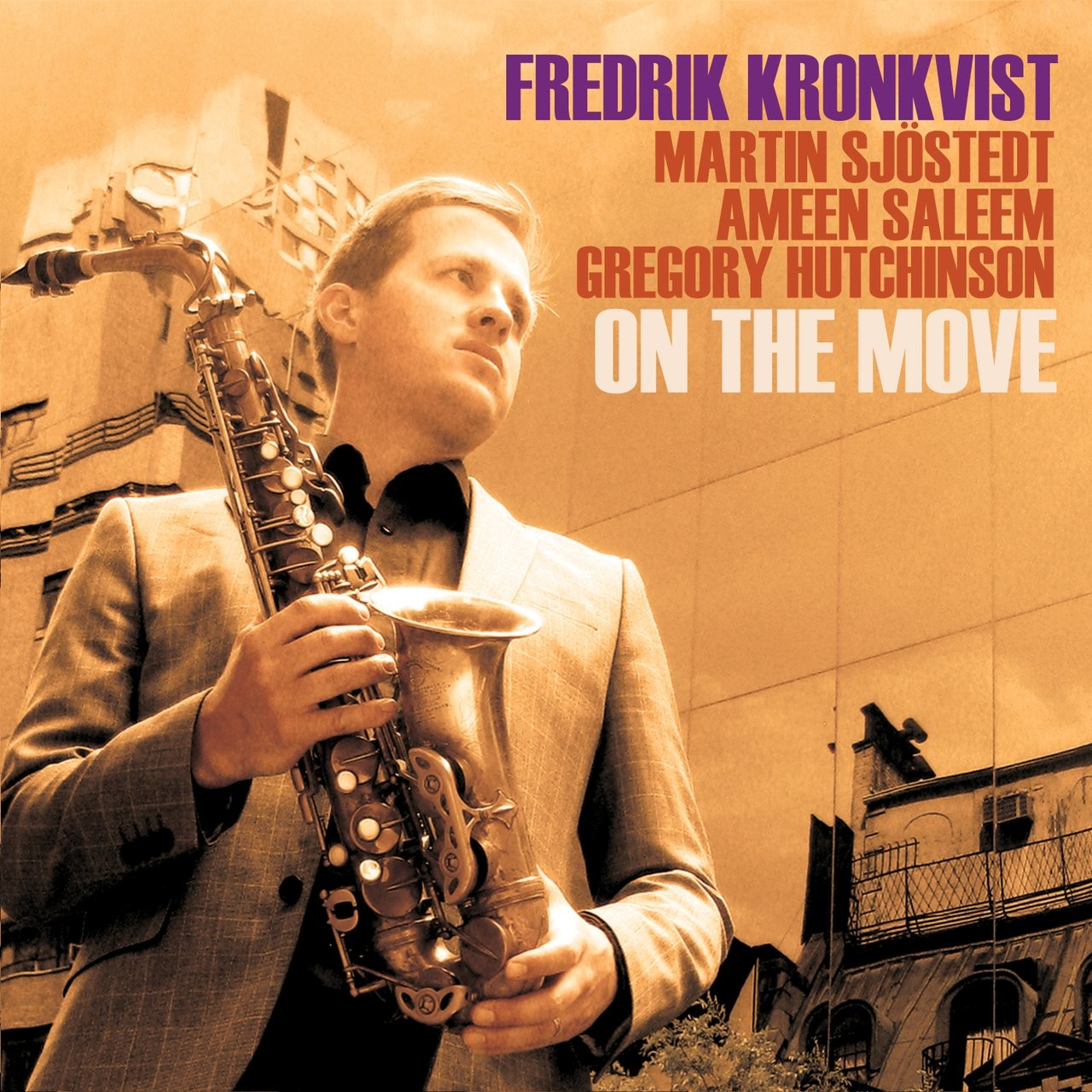 On the Move (feat. Martin Sjöstedt, Ameen Saleem & Gregory Hutchinson)