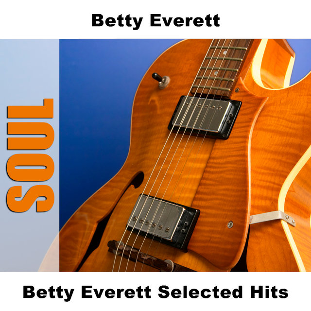 Betty Everett Selected Hits