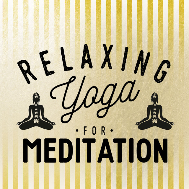 Relaxing Yoga for Meditation