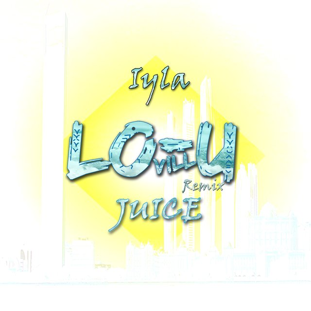 Juice (Lo-u Vill Remix)