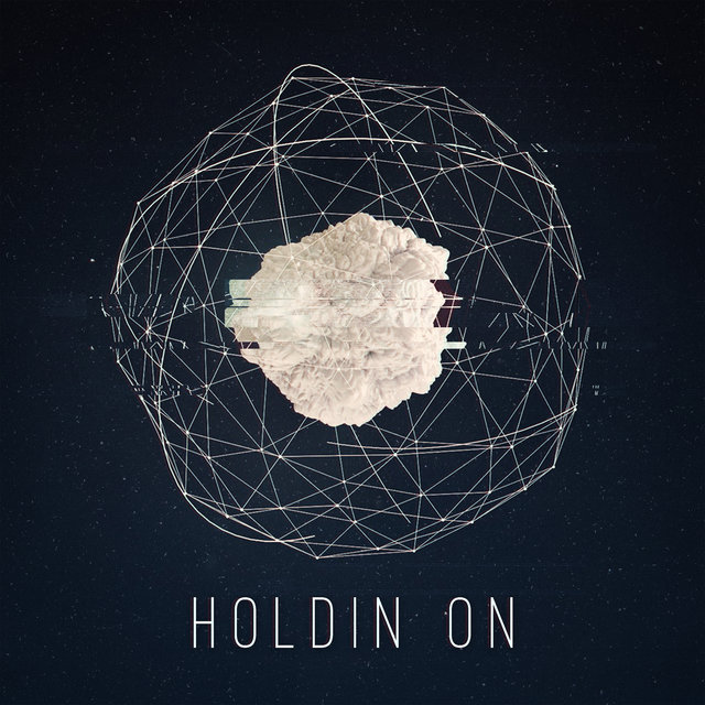 Holdin' On