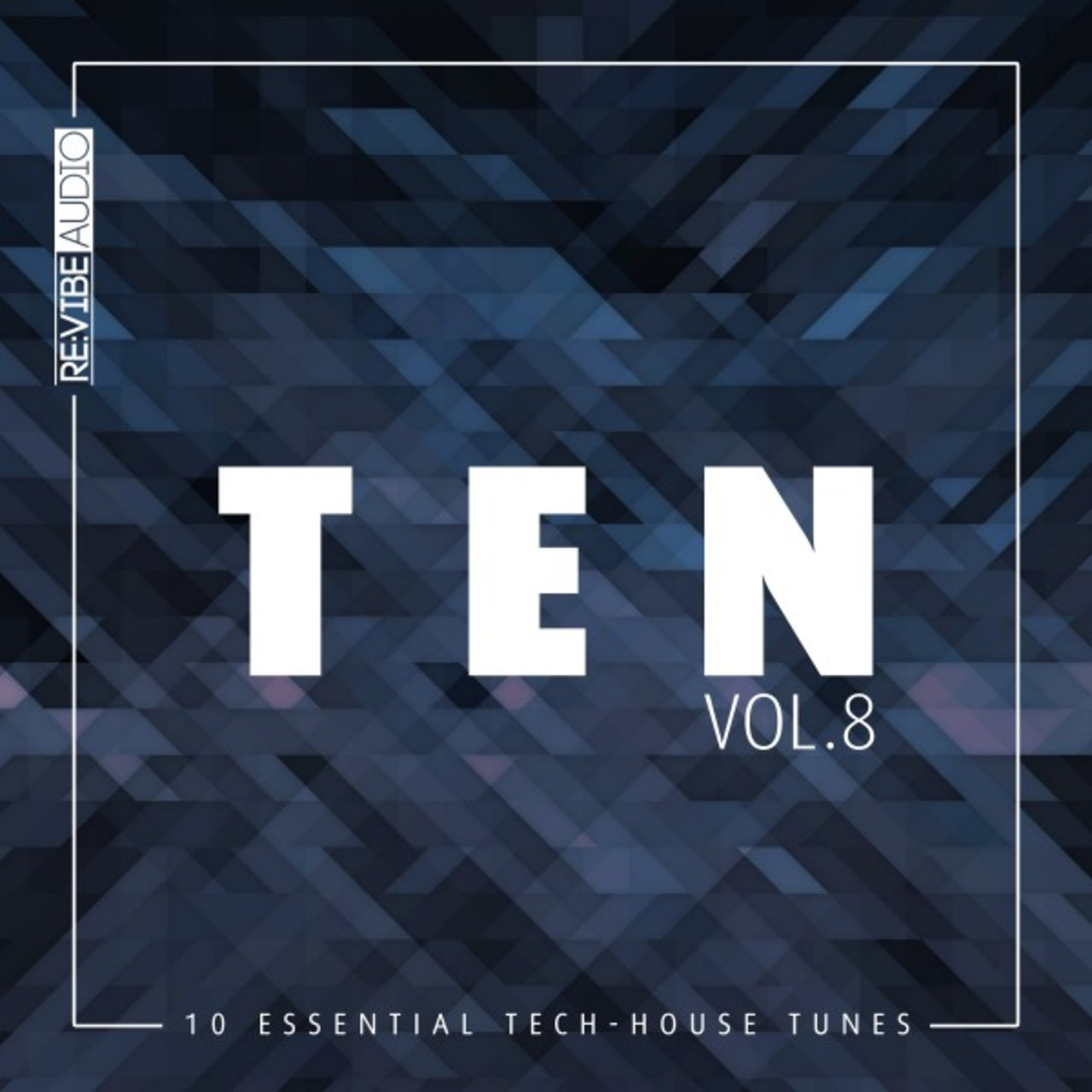Ten - 10 Essential Tunes, Vol. 8