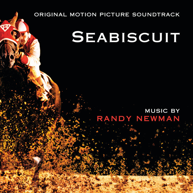 Seabiscuit (Original Motion Picture Soundtrack)