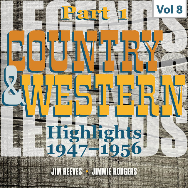 Country & Western Highlights, Pt. 1: Vol. 8, Jim Reeves & Jimmie Rodgers