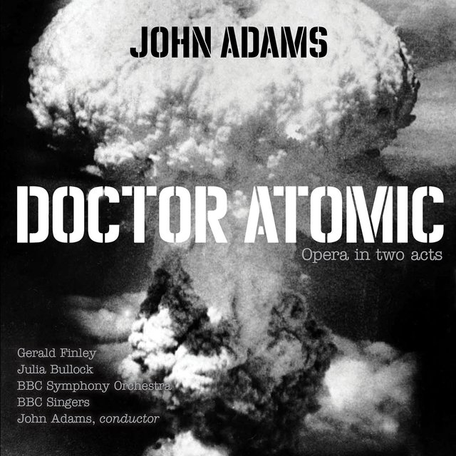Doctor Atomic, Act II, Scene 3: Chorus -