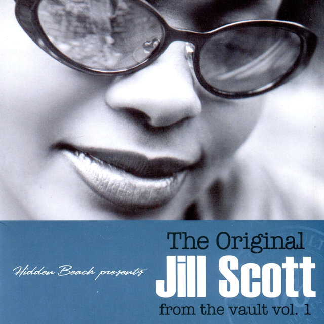 Hidden Beach Presents the Original Jill Scott (From the Vault, Vol. 1)