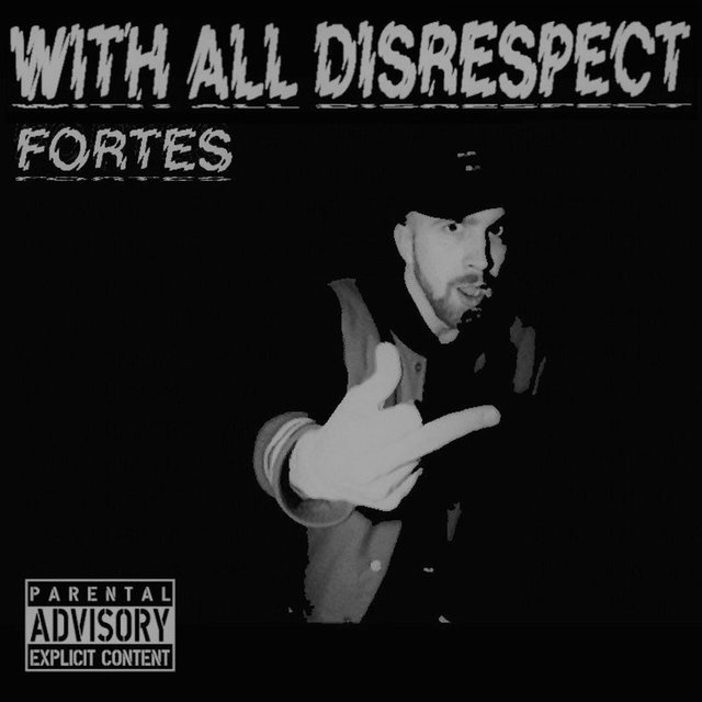 With All Disrespect