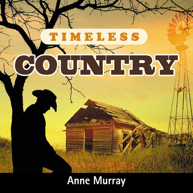 Timeless Country: Anne Murray