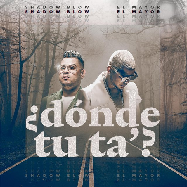 Donde Tu Ta? (feat. Shadow Blow)