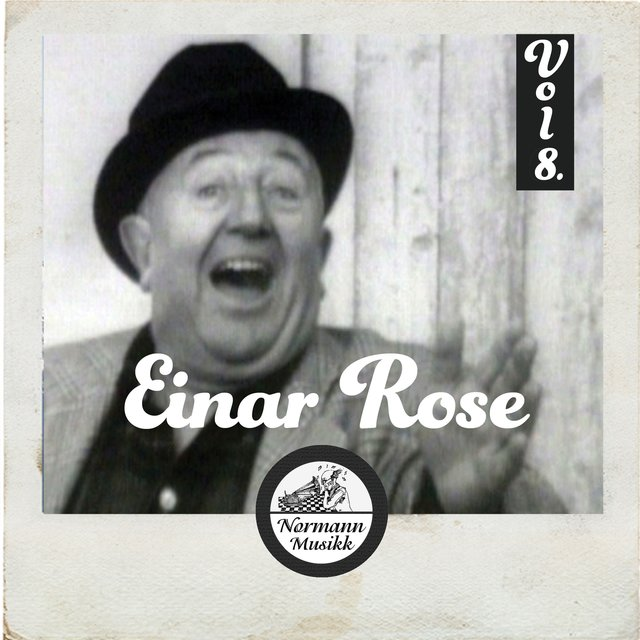 Einar Rose Vol.8