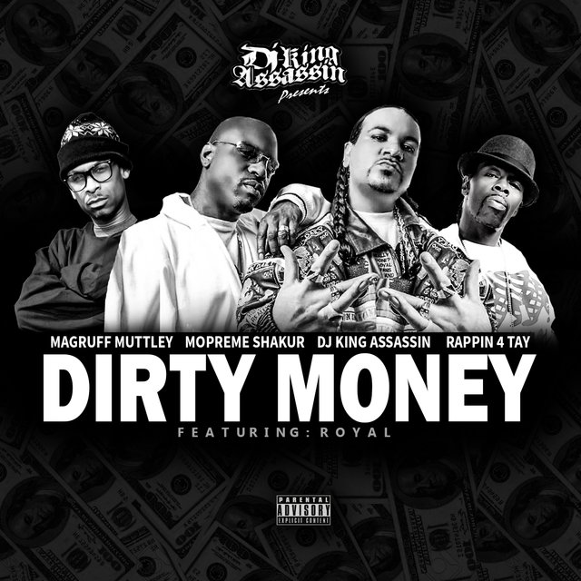 Dirty Money (feat. Royal)