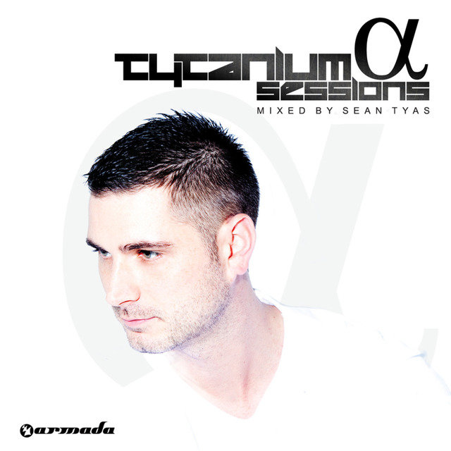 Tytanium Sessions Alpha (The Full Versions)