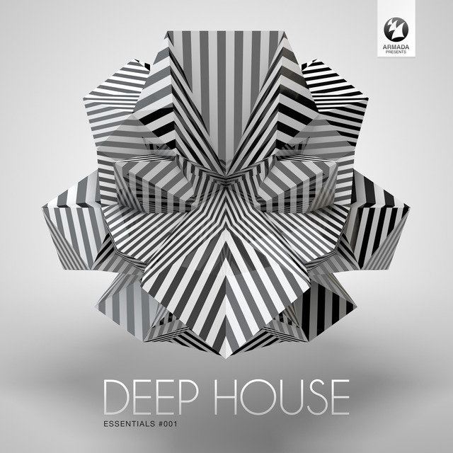 Armada presents Deep House Essentials #001 (Mixed Version)