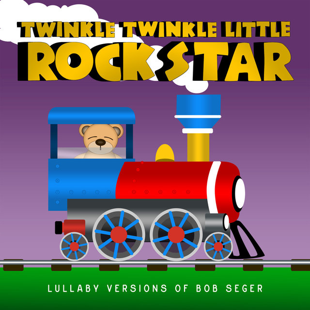 Lullaby Versions of Bob Seger