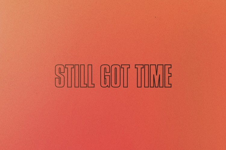 Still Got Time (Lyric Video)