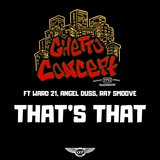 That's That (feat. Ward 21, Angel Duss & Ray Smoove)