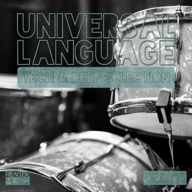 Universal Language, Vol. 24 - Tech & Deep Selection