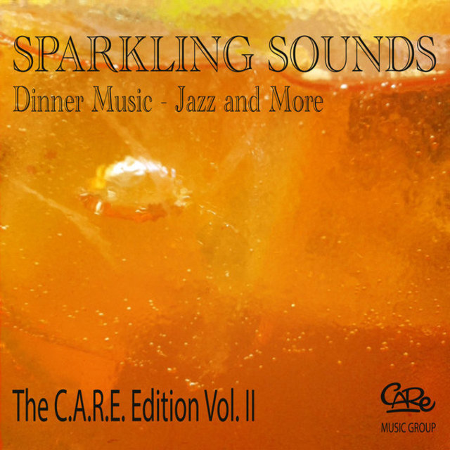 Sparkling Sounds Dinner Music - Jazz and More