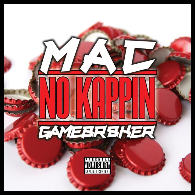 No Kappin' (feat. GameBr8ker)