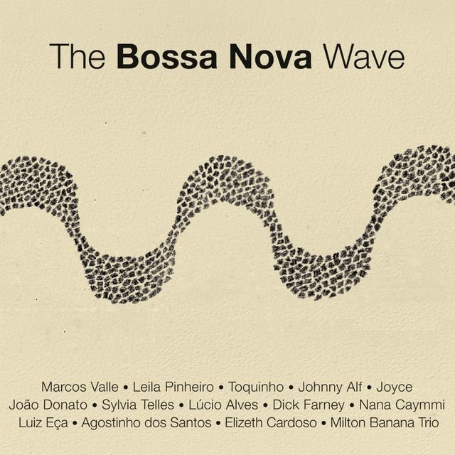 The Bossa Nova Wave - Digital