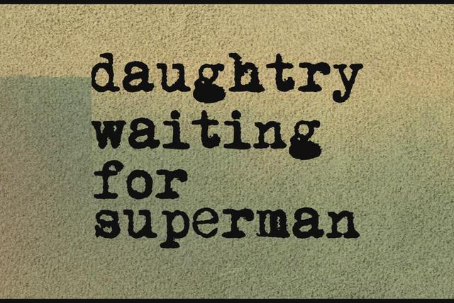 Waiting for Superman (Official Lyric Video)