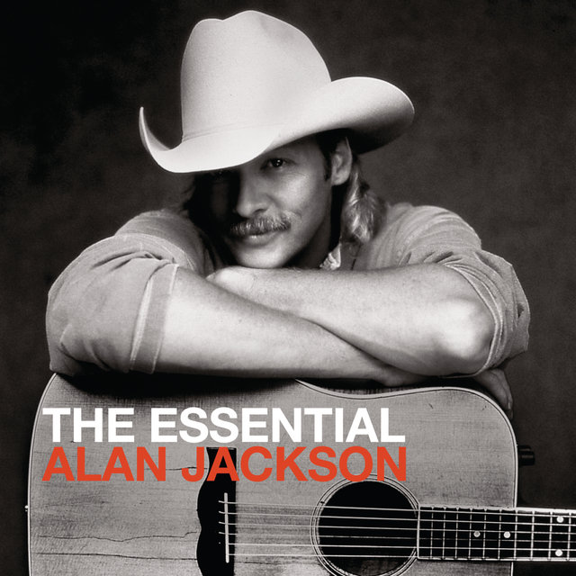 The Essential Alan Jackson