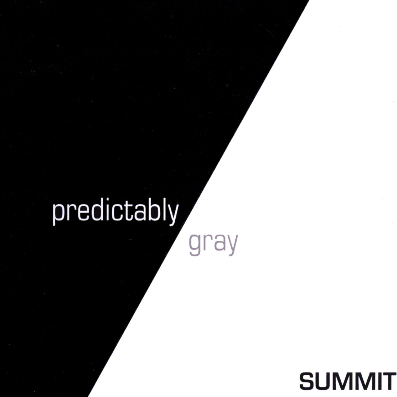 Predictably Gray