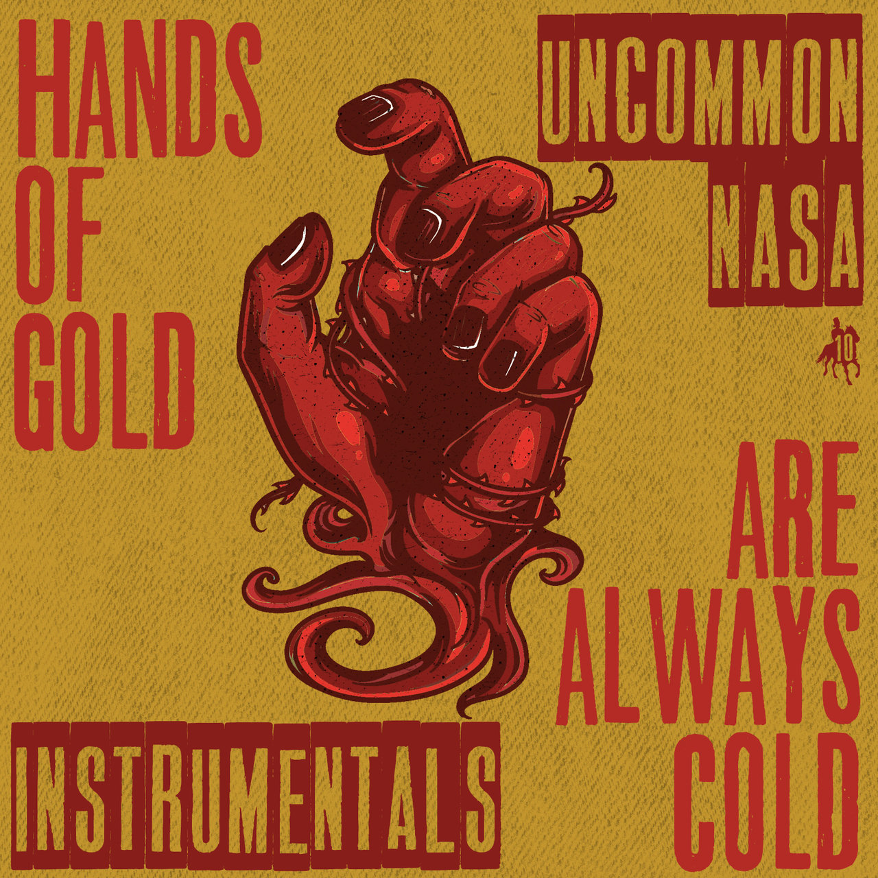 Hands of Gold Are Always Cold (Instrumentals)