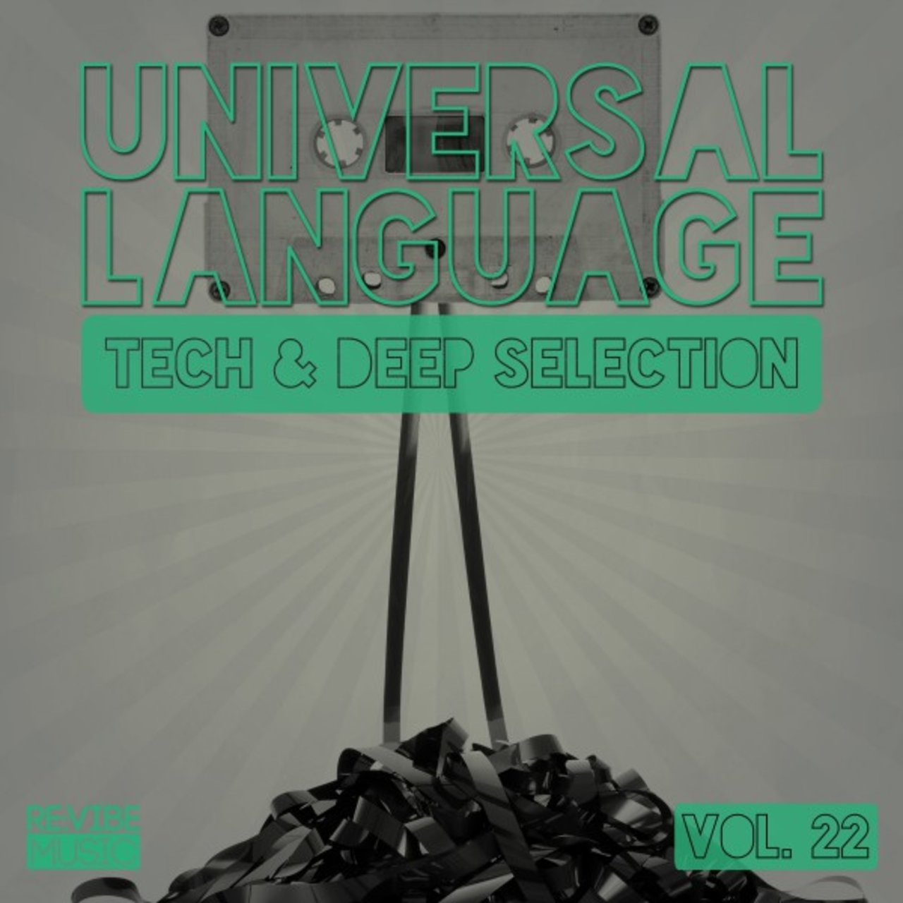Universal Language, Vol. 22 - Tech & Deep Selection