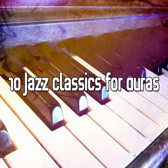 10 Jazz Classics for Auras