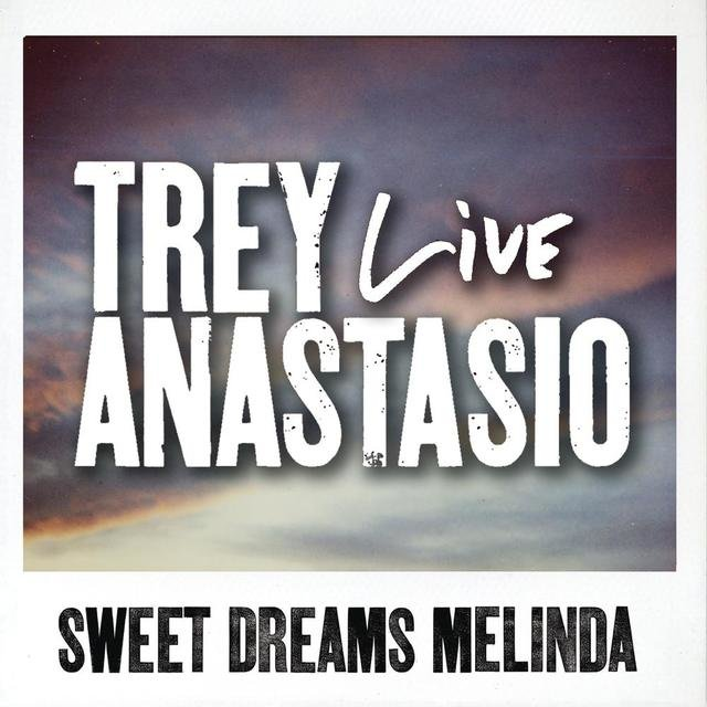 Sweet Dreams Melinda (Live from St. Louis)