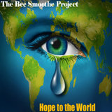 Hope to the World
