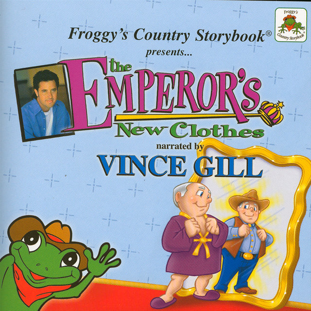 Froggy's Country Storybook presents The Emperor's New Clothes narrated by Vince Gill