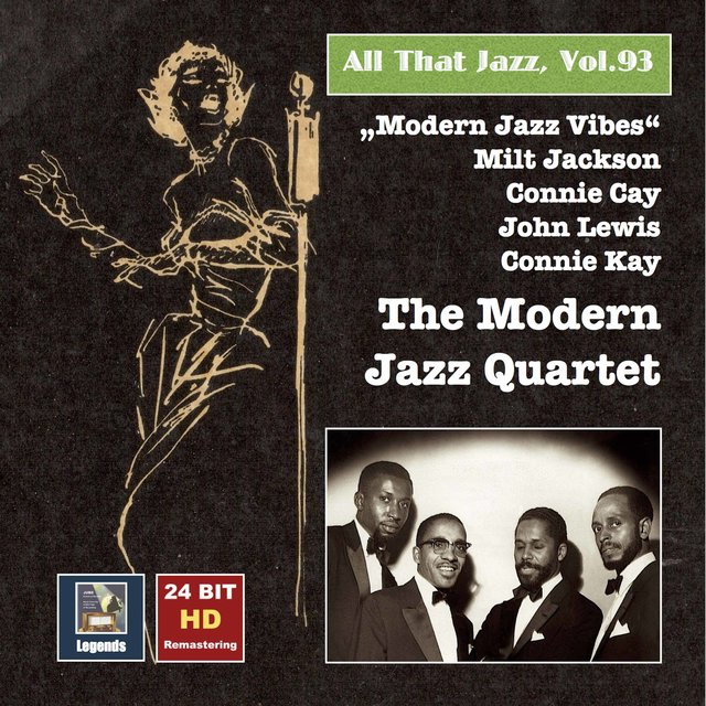 All That Jazz, Vol. 93: Modern Jazz Vibes — The Modern Jazz Quartet