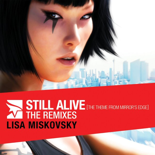 Still Alive (The Theme From Mirror's Edge) [The Remixes]