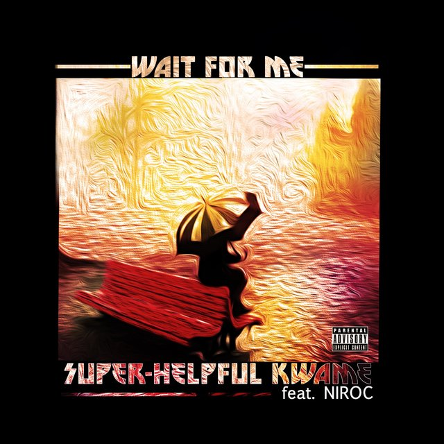Wait for Me (feat. Corin Niroc Gabriella)
