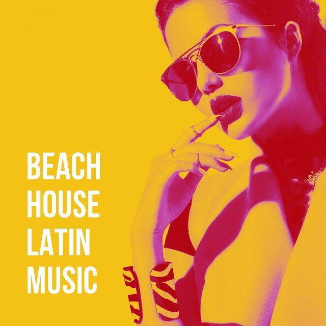 Beach House Latin Music
