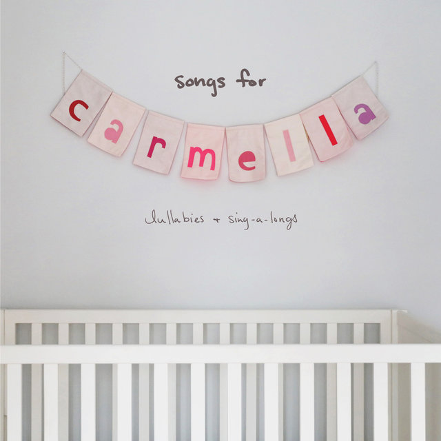 songs for carmella: lullabies & sing-a-longs