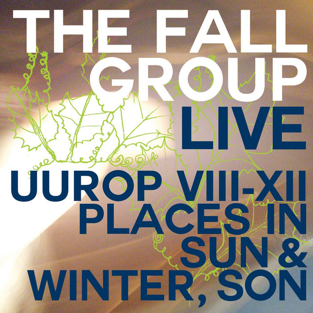 Live Uurop VIII-XII Places in Sun & Winter, Son