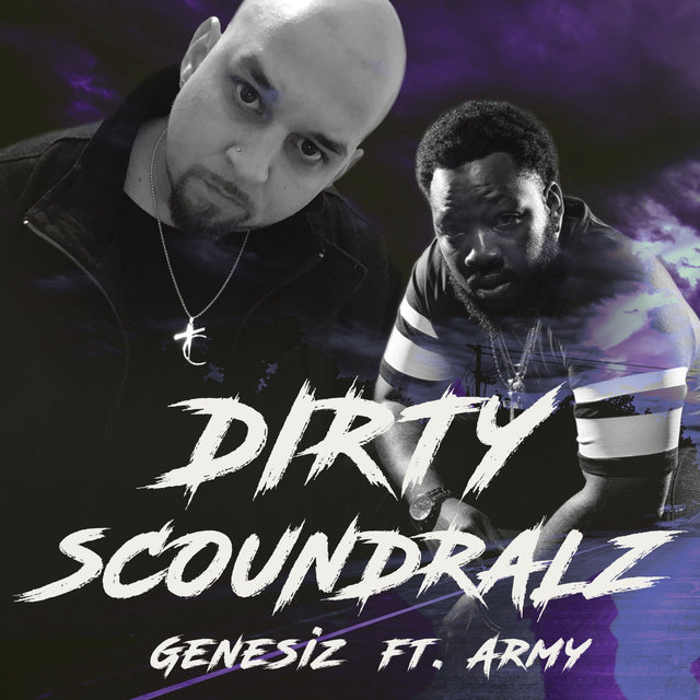 DIRTY SCOUNDRALZ (feat. Army Regime)