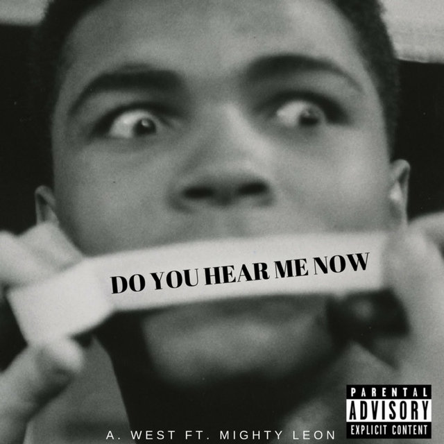 Do You Hear Me Now (feat. Mighty Leon)