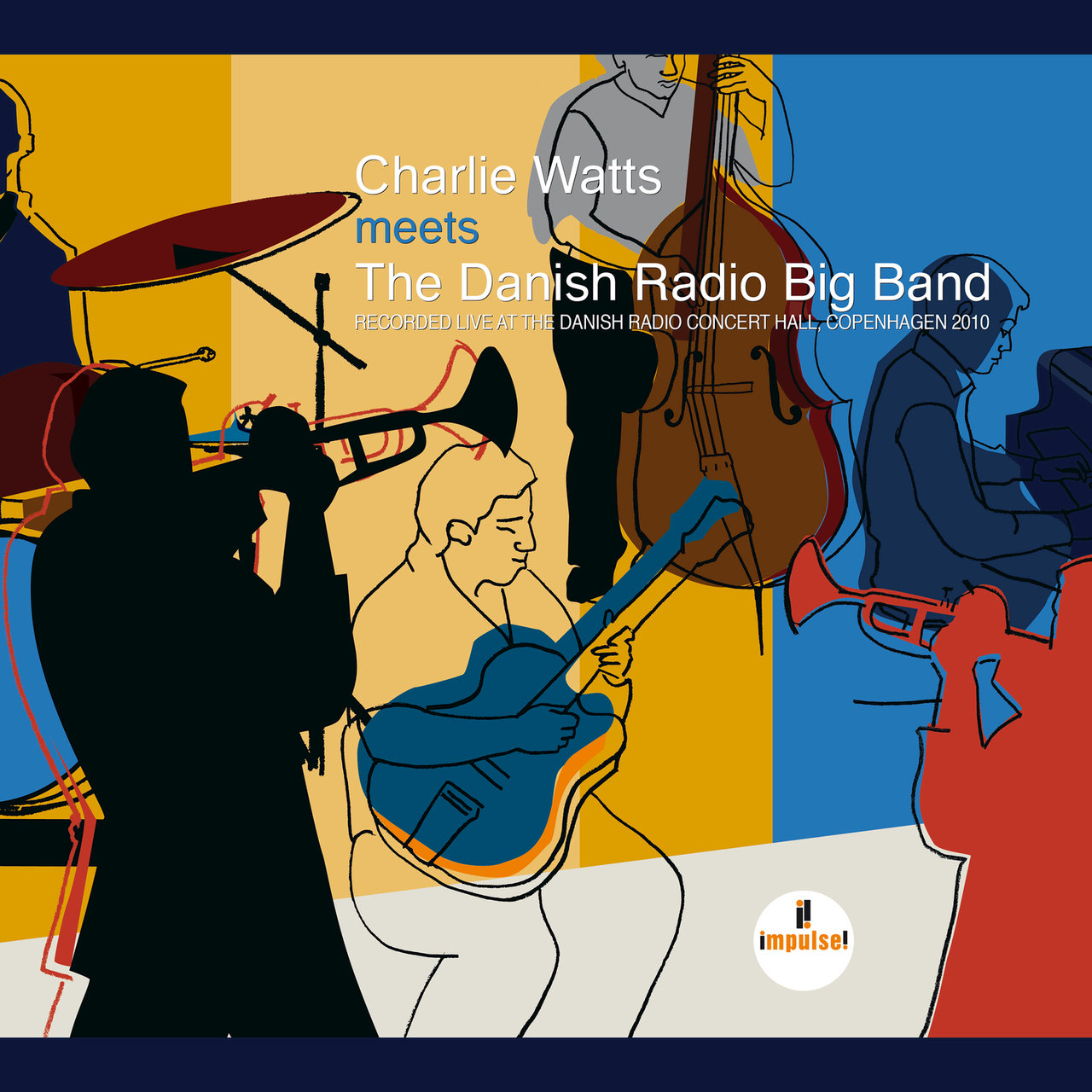 Charlie Watts Meets The Danish Radio Big Band (Live At Danish Radio Concert Hall, Copenhagen / 2010)