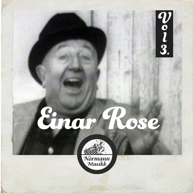 Einar Rose Vol.3