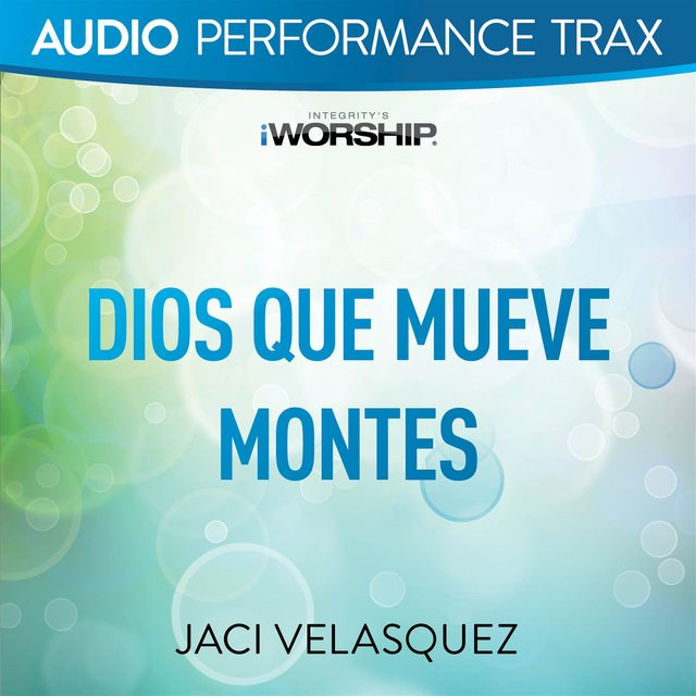 Dios Que Mueve Montes [Performance Trax]