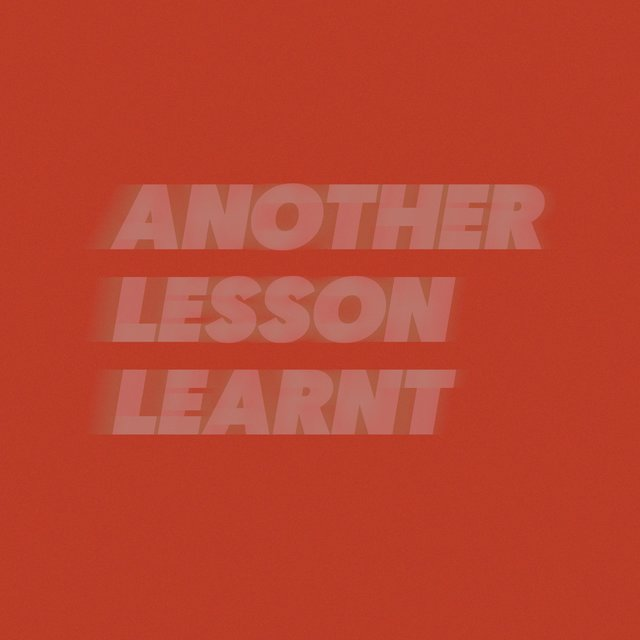 Another Lesson Learnt